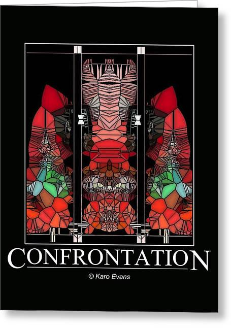 Confrontation Greeting Card by Karo Evans