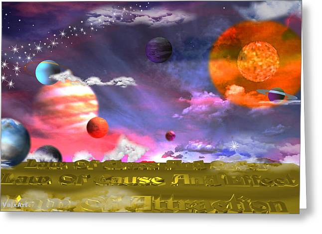 Cause And Effect Greeting Cards - Cosmic Laws Greeting Card by By ValxArt