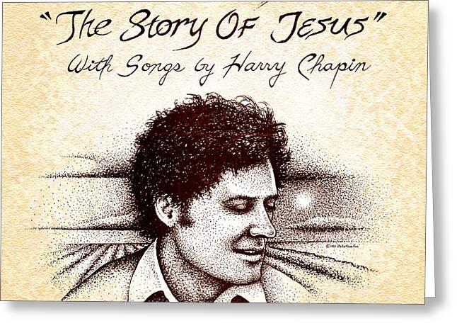 Stipple Drawings Greeting Cards - Cotton Patch Gospel Harry Chapin Greeting Card by Cristophers Dream Artistry