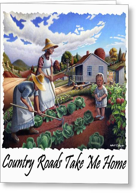 Amish Family Greeting Cards - Country Roads Take Me Home - Appalachian Family Garden Country Farm Landscape 2 Greeting Card by Walt Curlee
