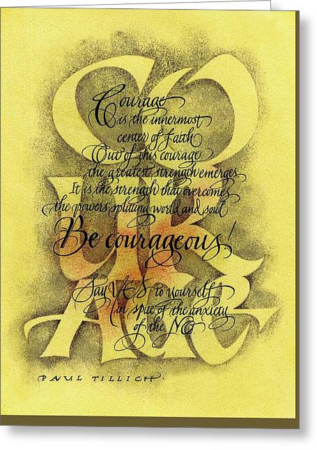 Courage 2 Greeting Card by Sally Penley