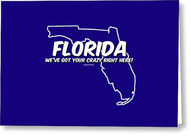Jacksonville Tapestries - Textiles Greeting Cards - Crazy Florida Greeting Card by Garrett Wesley