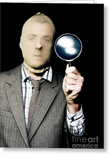 Criminal With Magnifying Glass Greeting Card by Jorgo Photography - Wall Art Gallery