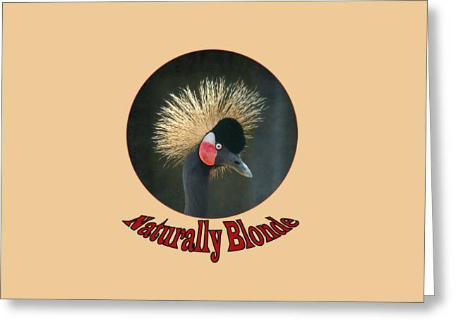 Crowned Head Greeting Cards - Crowned Crane - Naturally Blonde - Transparent Greeting Card by Nikolyn McDonald