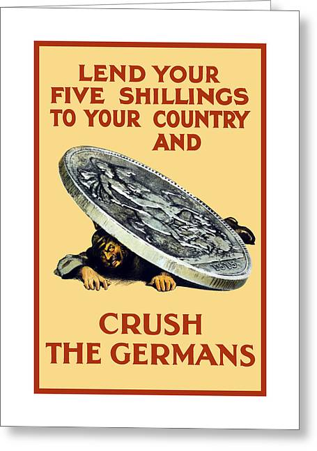 British Propaganda Greeting Cards - Crush The Germans - WW1 Greeting Card by War Is Hell Store