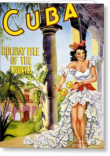 Historical Images Greeting Cards - Cuba holiday isle of the tropics Vintage Poster Greeting Card by Carsten Reisinger