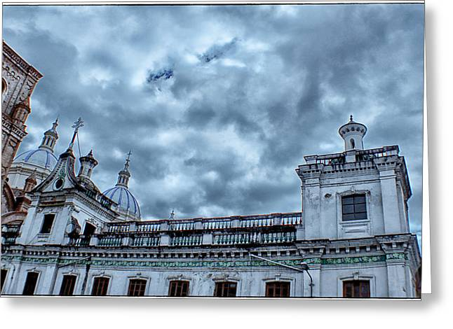 Cuenca Greeting Cards - Cuenca Ecuador Greeting Card by A Different Brian Photography