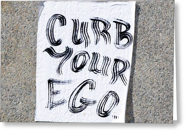Curb Your Ego Greeting Card by Bill Cannon