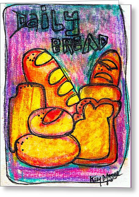 Loaf Of Bread Drawings Greeting Cards - Daily Bread Greeting Card by Kim Magee ART