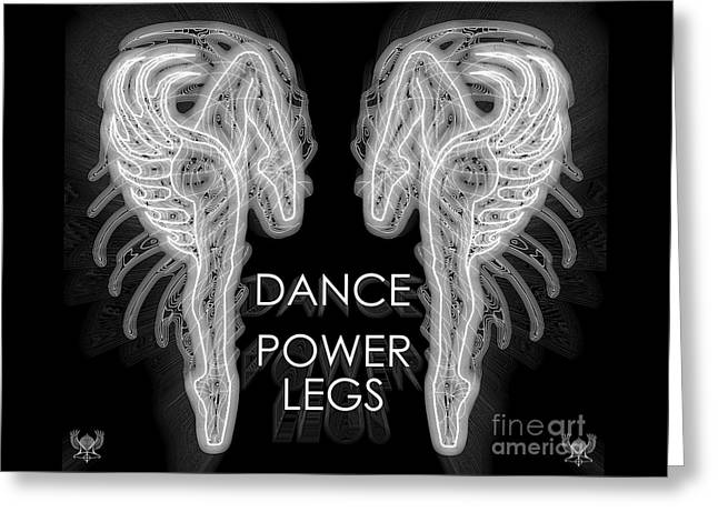Ballet Dancers Drawings Greeting Cards - Dance Power Legs Greeting Card by Dale Crum