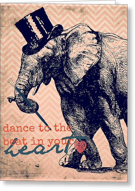 Dance To The Beat In Your Heart Greeting Card by Brandi Fitzgerald