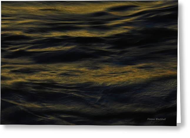 Water Flowing Greeting Cards - Darkness Upon The Face Of The Deep Greeting Card by Donna Blackhall