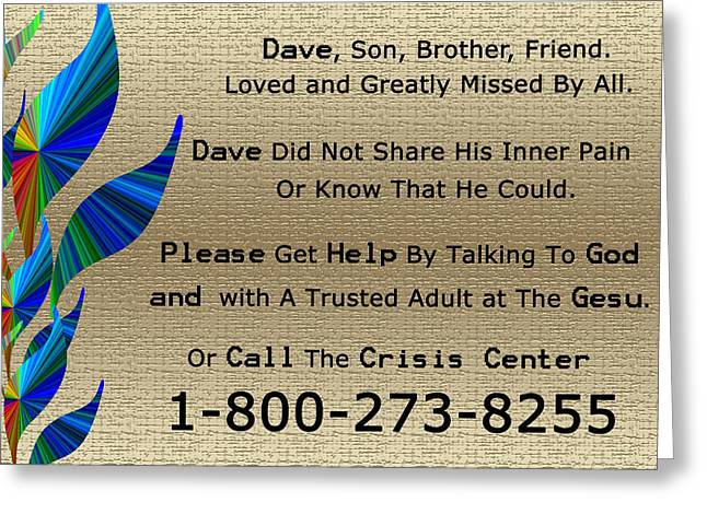 Dave Memorial Greeting Card by Aimee L Maher Photography and Art Visit ALMGallerydotcom