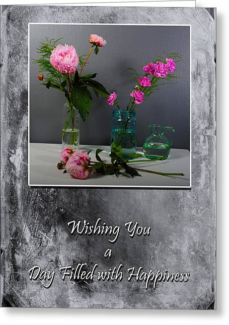 Glass Vase Greeting Cards - Day Filled with Happiness Greeting Card by Randi Grace Nilsberg