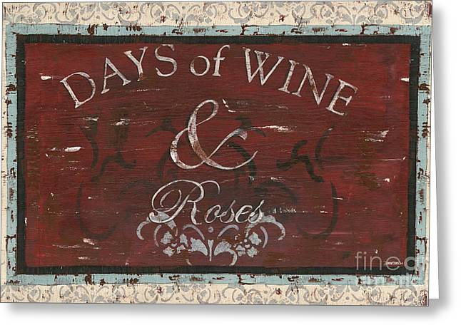 Lyrics Greeting Cards - Days of Wine and Roses Greeting Card by Debbie DeWitt