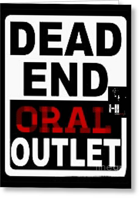 Miami Tapestries - Textiles Greeting Cards - Dead end Oral outlet Greeting Card by HI Level
