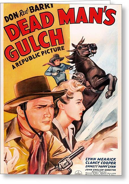 1943 Movies Greeting Cards - Dead Mans Gulch 1943 Greeting Card by Mountain Dreams