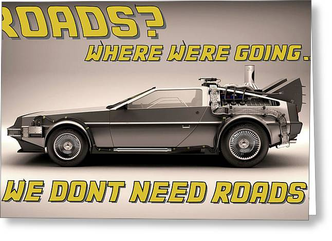Delorean Roads Greeting Card by Kyle J West