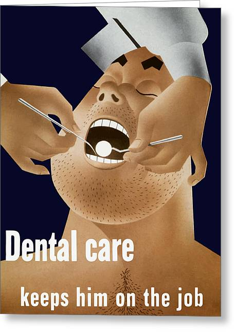 Medical Mixed Media Greeting Cards - Dental Care Keeps Him On The Job Greeting Card by War Is Hell Store