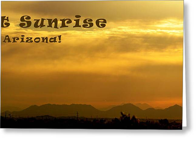 Arizona Posters Greeting Cards - Desert Sunrise Surprise Arizona Text Greeting Card by Barbara Snyder