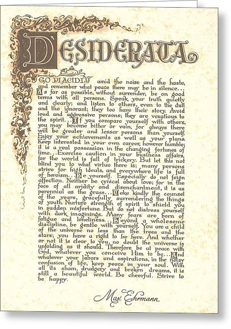 Poem Greeting Cards - Desiderata 4 Greeting Card by Desiderata Gallery