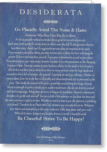 Motivational Poster Drawings Greeting Cards - Desiderata on Blue Denim Greeting Card by Desiderata Gallery