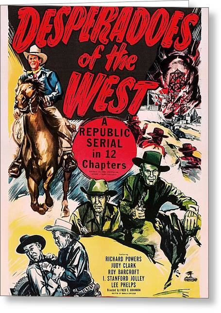 1950s Movies Greeting Cards - Desperadoes Of The West 1950 Greeting Card by Mountain Dreams
