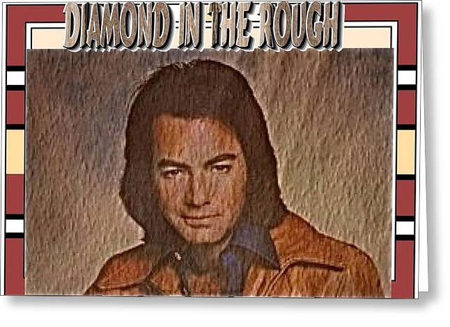 Diamond in the Rough Greeting Card by Randy Rosenberger
