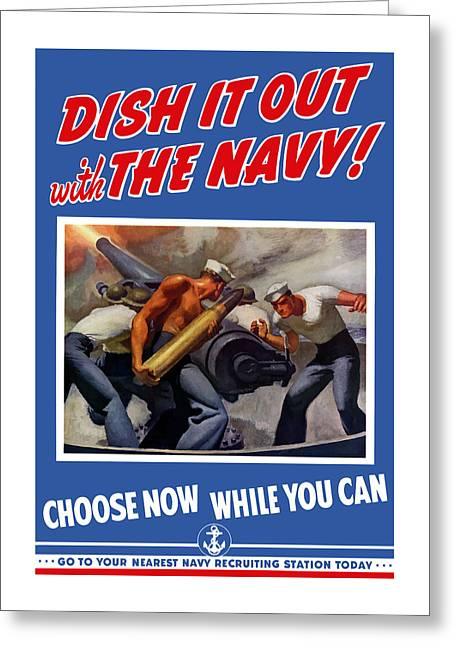 United States Greeting Cards - Dish It Out With The Navy Greeting Card by War Is Hell Store