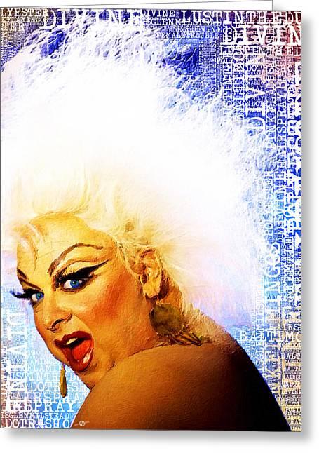 Drag Mixed Media Greeting Cards - Divine 2 Greeting Card by Tony Rubino