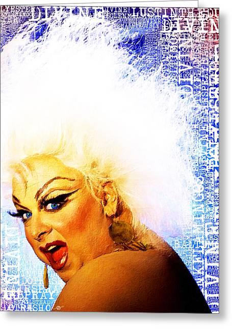 Drag Mixed Media Greeting Cards - Divine 4 Greeting Card by Tony Rubino