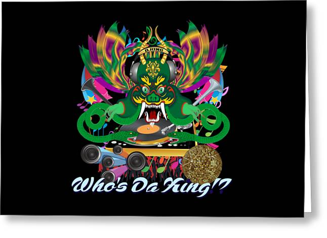 Dj Dragon4 King All Products Greeting Card by Bill Campitelle