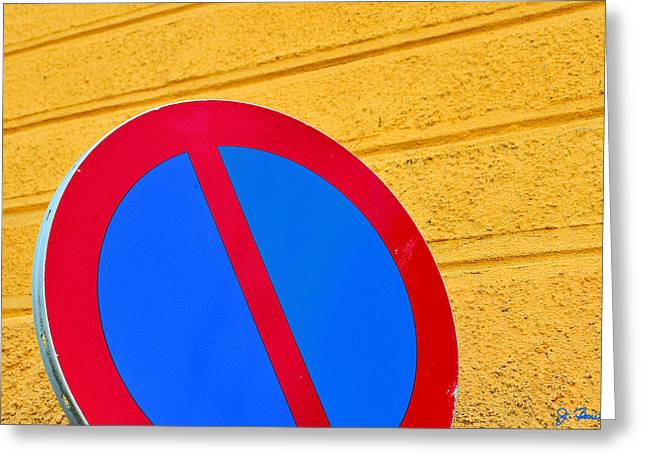 Prohibit Greeting Cards - Do Not Greeting Card by Joe Bonita