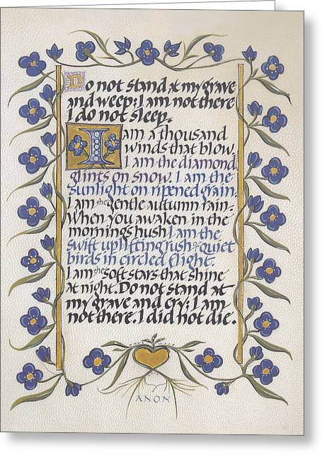 Calligraphy Print Greeting Cards - Do Not Stand at My Grave Calligraphy Greeting Card by Dave Wood