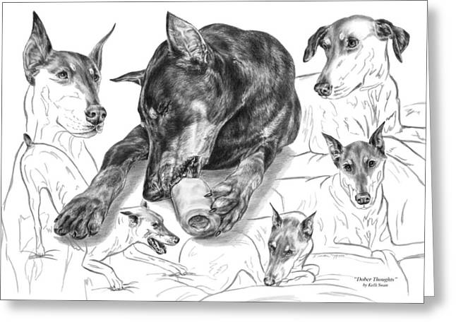 Pinchers Greeting Cards - Dober-Thoughts - Doberman Pinscher Montage Greeting Card by Kelli Swan