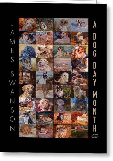 Dogs Digital Greeting Cards - Dog Day Month Poster Greeting Card by James Swanson