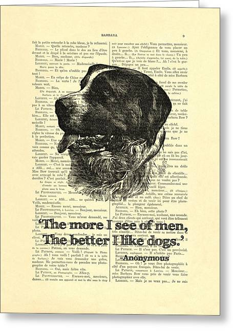 Owner Greeting Cards - Dog quote art print, I like dogs Greeting Card by Madame Memento