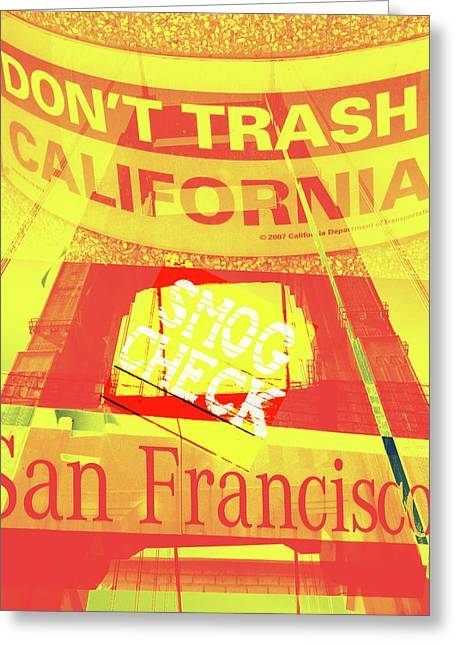 Digitalart Greeting Cards - Dont Trash Califonia Greeting Card by Molly McPherson