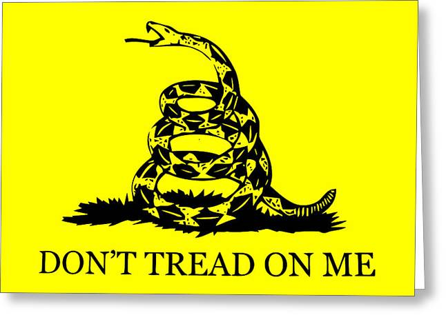 Join Or Die Greeting Cards - Dont Tread On Me Flag Greeting Card by War Is Hell Store