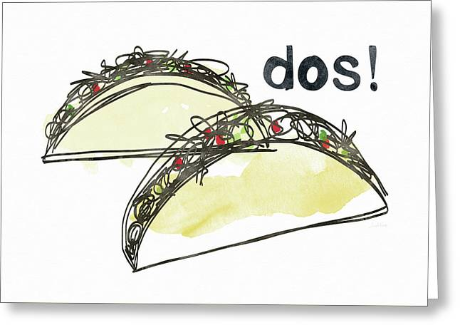 Dos Tacos- Art By Linda Woods Greeting Card by Linda Woods