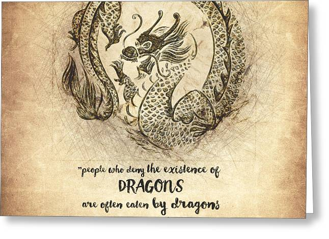 Imagination Drawings Greeting Cards - Dragon Quote Greeting Card by Taylan Soyturk