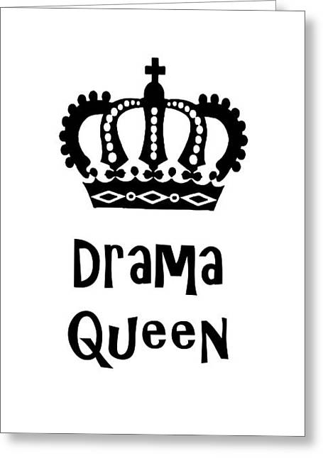 Drama Queen 1 Greeting Card by Edward Fielding