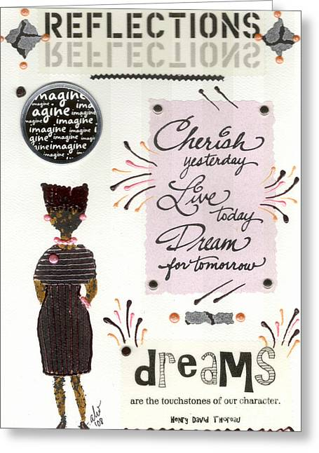 Grettings Greeting Cards - Dream For Tomorrow Greeting Card by Angela L Walker