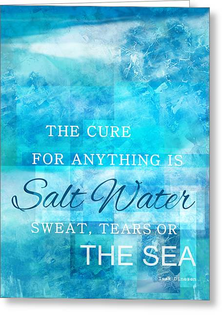 Sweat Digital Art Greeting Cards - Dreamy Salt Water Quote By Isak Dinesen Greeting Card by Leslie Fuqua