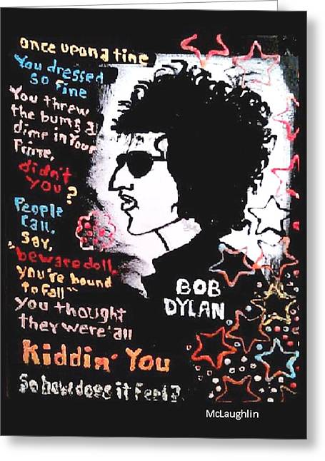 Dylan Lyric Portrait Greeting Card by Gregory McLaughlin