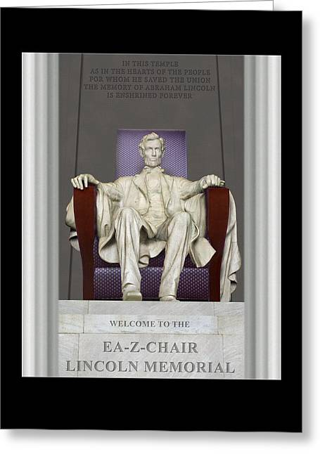 Lincoln Photographs Greeting Cards - Ea-Z-Chair Lincoln Memorial Greeting Card by Mike McGlothlen