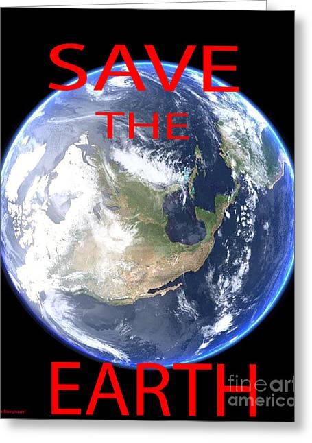 Co2 Digital Greeting Cards - Save The Earth Greeting Card by Jerome Stumphauzer