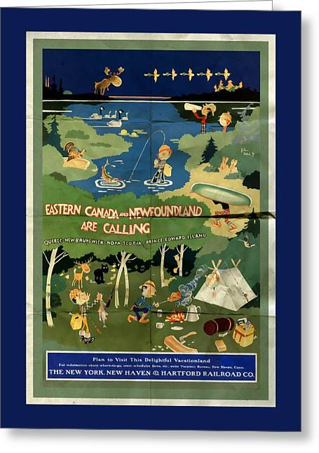 Eastern Canada And Newfoundland - Folded Greeting Card by Vintage Advertising Posters