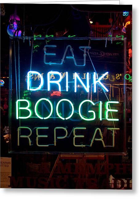 Beale Street Greeting Cards - EAT DRINK BOOGIE REPEAT Beale Street Memphis Tennessee Greeting Card by Wayne Higgs