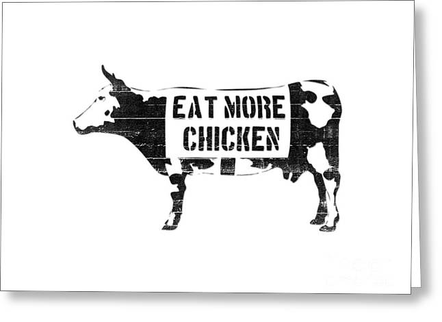 Stencil Spray Greeting Cards - Eat more chicken Greeting Card by Pixel  Chimp